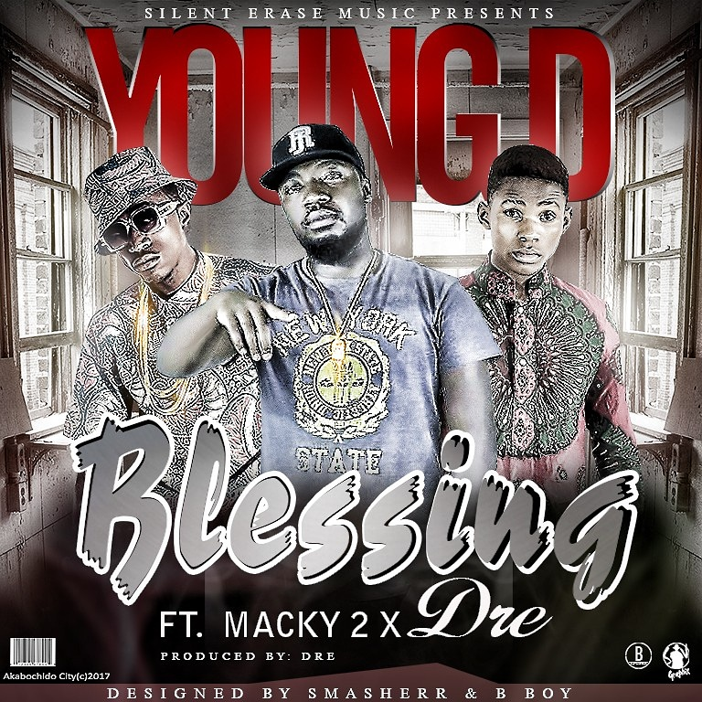 """Young D - """"Blessings"""" Ft. Macky 2 & Dre (Prod. Dre)"""