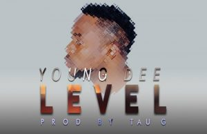 "Young Dee - ""Leval"" (Prod. Tau G)"