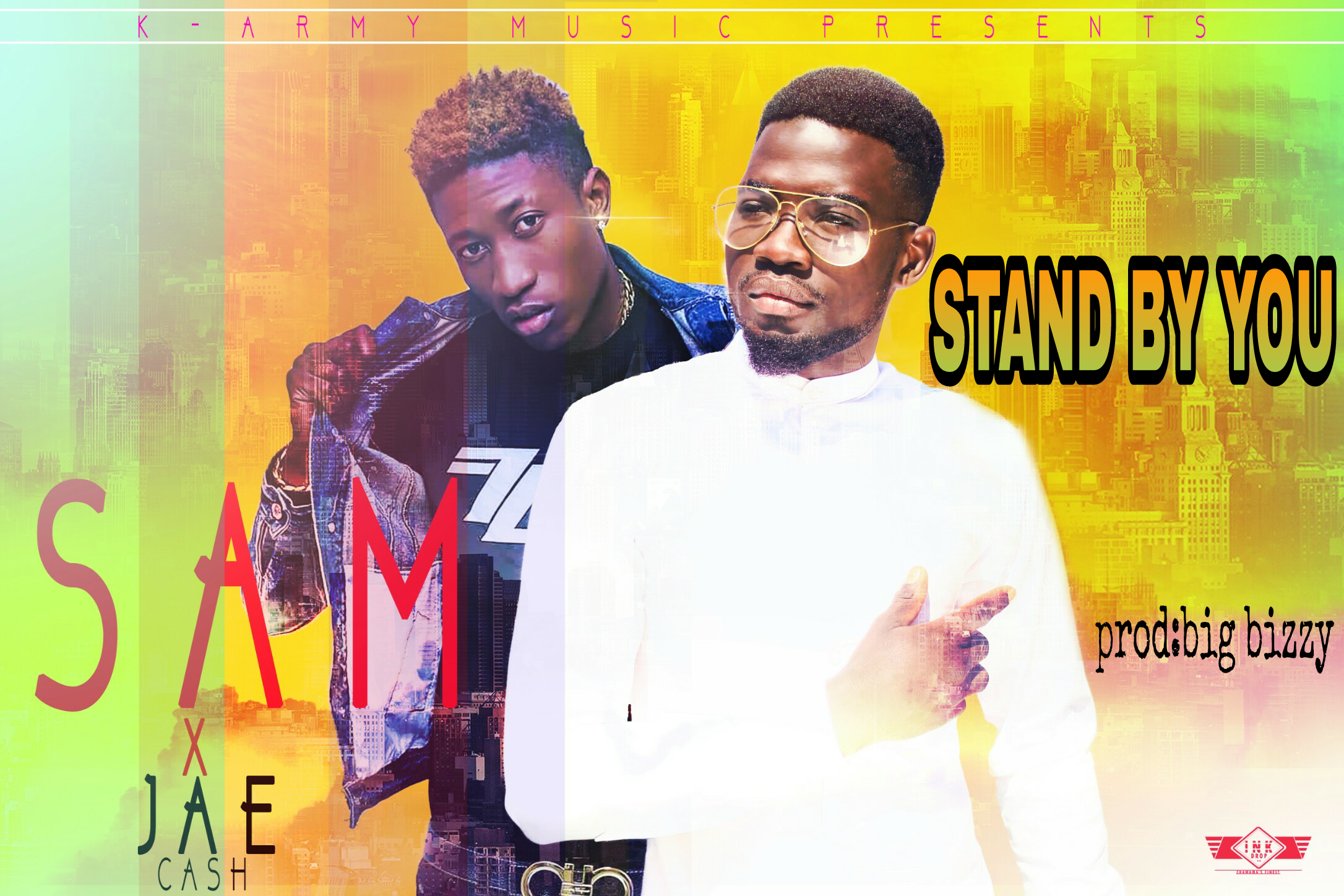 """Sam - """"Stand By You"""" Ft. Jae Cash (Prod. By Big Bizzy)"""