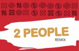 Mr. Eazi – 2 People (Remix) ft. Small_Doctor & Nakamura