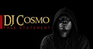 "STREAM/ALBUM: Dj Cosmo - ""Thee Statement"""