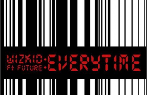 "Wizkid - ""Everytime"" ft. Future (Prod. Shizzi)"