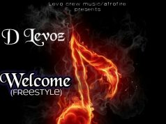 "D Levoz - ""Welcome"" (Freestyle) (Prod. By Mujoza)"
