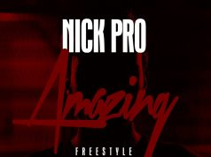 "Nick Pro - ""Amazing"" (Prod. By Dj Hector Gold)"