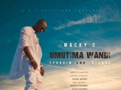 "VIDEO: Macky2 ft. Ephraim & Njamba – ""Umutima Wandi"""