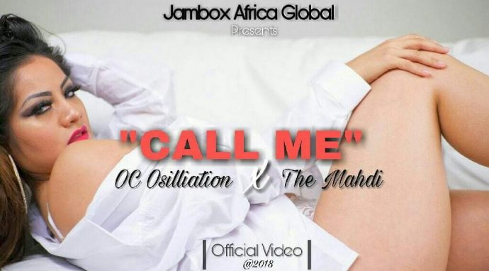 "VIDEO: OC Osilliation & The Mahdi – ""Call Me"""