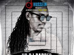 "DJ Hussein – ""No DJ Badder"" ft. JA Crew, Elisha, Fresh, Ziggy (Prod. By Mr. COG)"