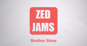 Introducing #ZedjamsBrotherShow Hosted By @PMC