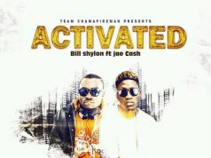 "Bill Shylon - ""Activated"" ft. Jae Cash (Prod. By Dj Villz & Lottie)"