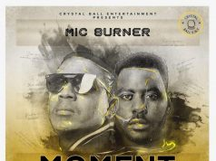 "AUDIO PREMIERE: Mic Burner – ""Moment"" ft. Slapdee (Prod. By Magician)"