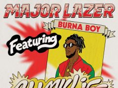 "VIDEO: Major Lazer ft. Burna Boy – ""All My Life"""