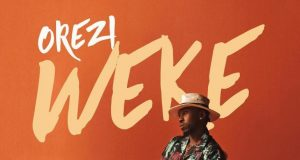 "VIDEO: Orezi – ""Weke"""