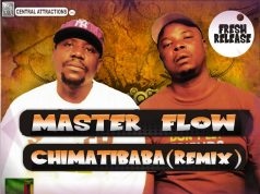 "Master Flow - ""Chimatibaba(Remix)"" (Prod. By Tau G)"