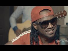 "VIDEO: Rudeboy Ft. Efezino – ""Fire Fire(Acoustic Version)"""
