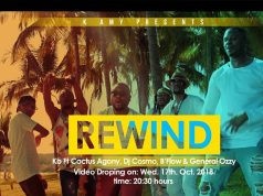 "VIDEO: KB ft. Cactus Agony, Dj Cosmo, B'Flow & General Ozzy - ""Rewind"""