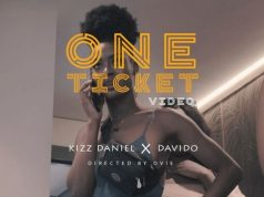 "VIDEO: Kizz Daniel Ft. Davido – ""One Ticket"""
