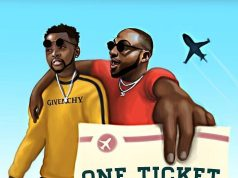 "Kizz Daniel X Davido – ""One Ticket"""