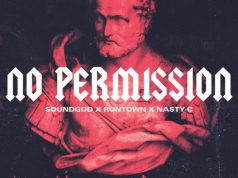 "Nasty C X Runtown – ""No Permission"""