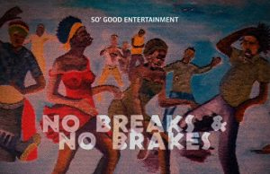 "TAPE: So' Good Entertainment – ""No Breaks & No Brakes Giftbox"""