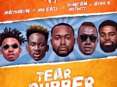 "DJ Neptune ft. Mr Eazi , Duncan Mighty, Afro B, Mayorkun – ""Tear Rubber (All star Remix)"""