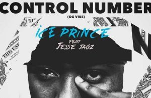 "Ice Prince Ft. Jesse Jagz – ""Control Number"""