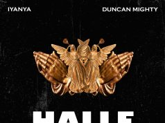 "Iyanya ft. Duncan Mighty – ""Halle"""