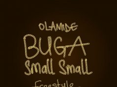 "Olamide – ""Buga Small Small (Freestyle)"""
