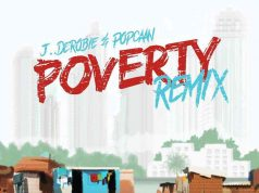 "J.Derobie & Popcaan - ""Poverty (Remix)"""