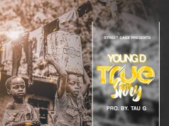"Young D - ""True Story"""
