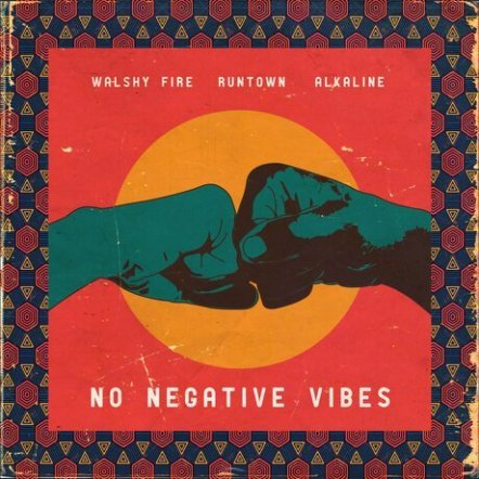 """Prolific Jamaican-American DJ, MC and a record producer Walshy Fire join forces with Nigeria's Runtown alongside Alkaline on his latest masterpiece titled """"No Negative Vibes"""". Enjoy and share."""