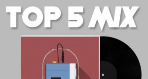 "Oc Osilliation, B1, P Jr Umuselemani, Jk, Fally Ipupa, Rich Bizzy - ""Top5mix"" [Audio Mix]"