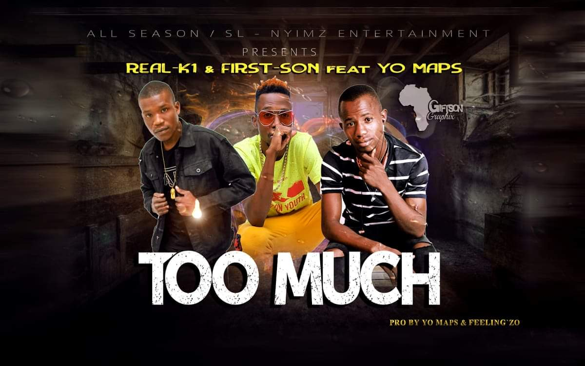 """Real K1 & First-Son Feat Yo Maps - """"Too Much"""" [Audio]"""