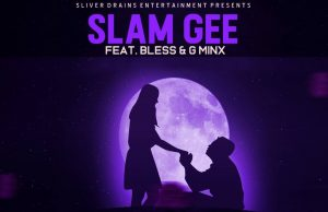 """Slam Gee Ft. Bless & G Minx - """"I Can Be Your Hero"""" [Audio]"""