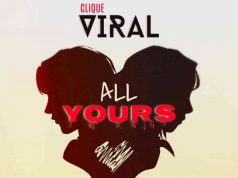 """Clique Viral ft. F Jay – """"All Yours"""" [Audio]"""