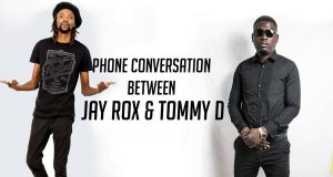 """Listen To """"Leaked Phone Conversation"""" For Jay Rox & Tommy D Regarding To His Verse?"""