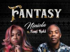 "Niniola ft. Femi Kuti – ""Fantasy"" [Audio]"
