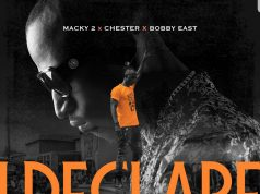 """Macky 2 ft. Chester & Bobby East – """"I Declare My Remix (Free Beat + Hook)"""" [Audio]"""