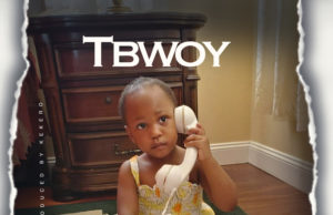 """Tbwoy - """"Blessed Baby"""" (Acoustic) [Audio]"""