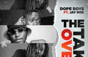 """Dope Boys ft. Jay Rox – """"The Take Over"""" [Audio]"""