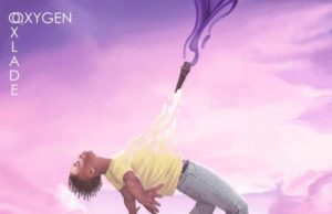 """Oxlade Releases - """"Oxygen"""" [EP]"""
