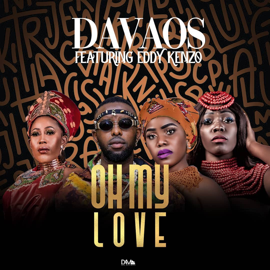 """DOWNLOAD Davaos Ft. Eddy Kenzo - """"Oh My Love (Remix)"""" Mp3"""