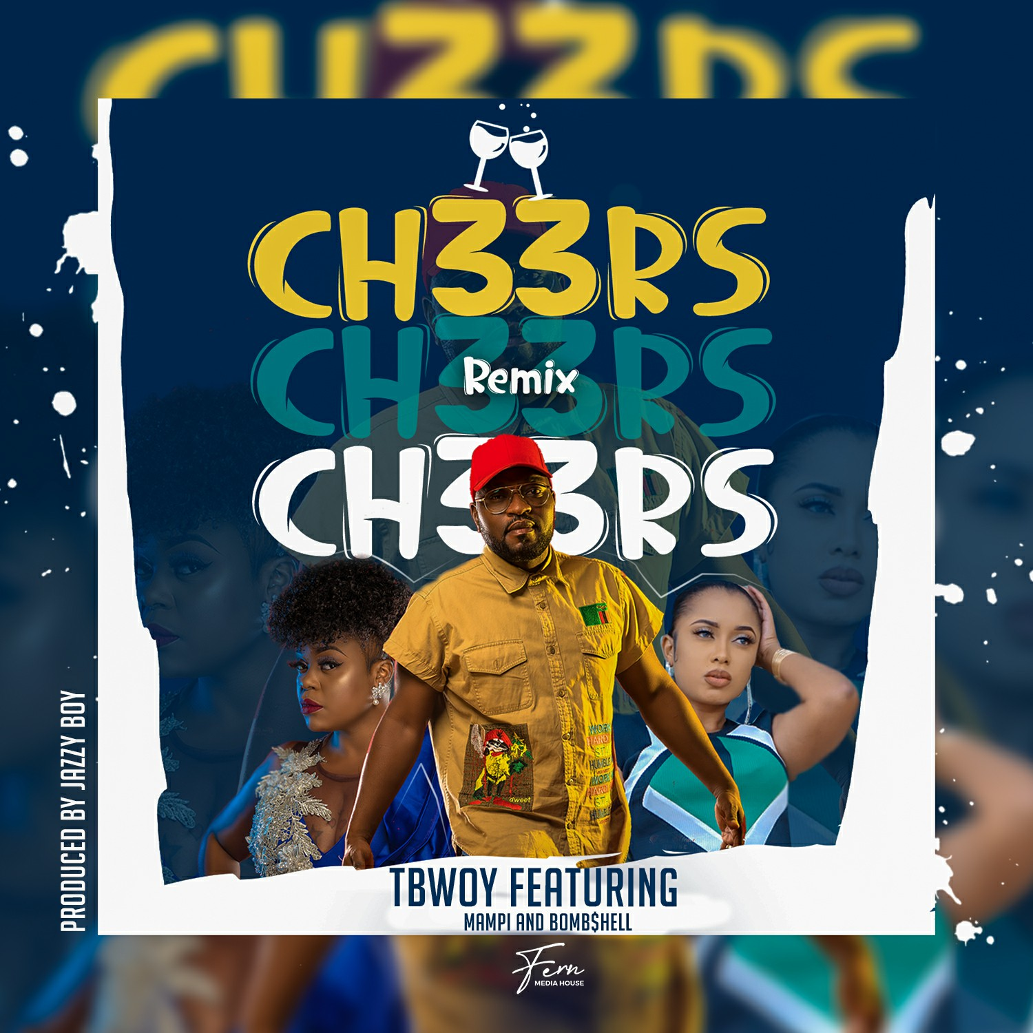 """DOWNLOAD Tbwoy Ft Mampi & Bombshell - """"Cheers (Remix) Mp3"""