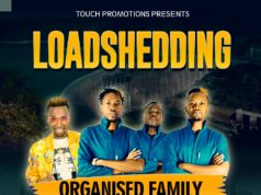 """DOWNLOAD Organised Family Ft. Yo Maps - """"Load Shedding"""" Mp3"""