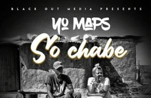 "DOWNLOAD Yo Maps – ""So Chabe"" Mp3"
