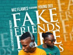 """DOWNLOAD Wiz Flames x Young Dee - """"Fake Freinds"""" Mp3"""