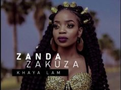 "DOWNLOAD Zanda Zakuza Ft. Master KG & Prince Benza - ""Khaya Lam"" Mp3"