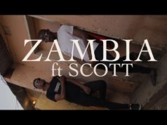"DOWNLOAD Chanda Mbao x Scott - ""Zambia"" (Viral Video)"