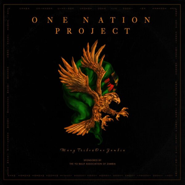 """DOWNLOAD Chanda Mbao - """"One Nation Project Ft. V/A (Album)"""""""