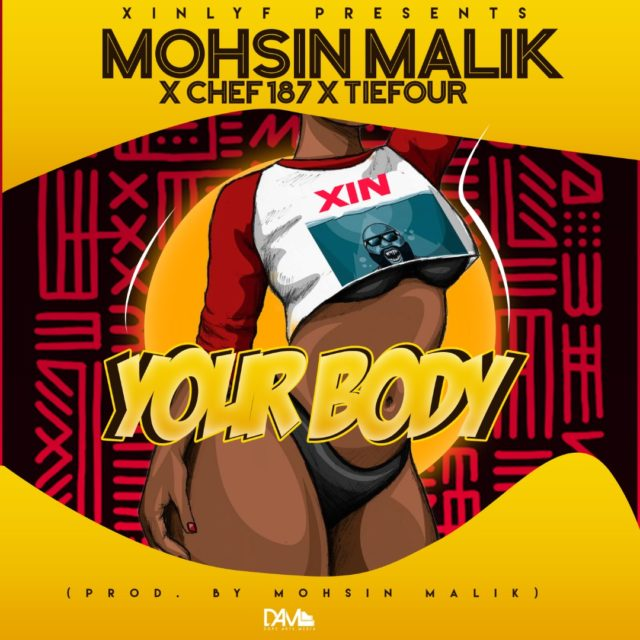 """DOWNLOAD Mohsin Malik ft. Chef 187 & Tiefour – """"Your Body"""" Mp3"""