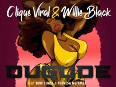 "DOWNLOAD Clique Viral & Willie Black ft. Bow Chase & Theresa Ng'mbi – ""Dugude"" Mp3"
